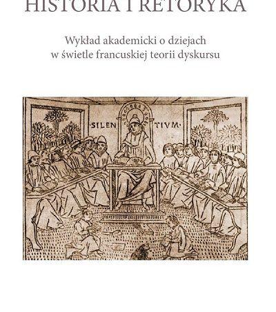 """Historia i retoryka"" dr Moniki Biesagi"